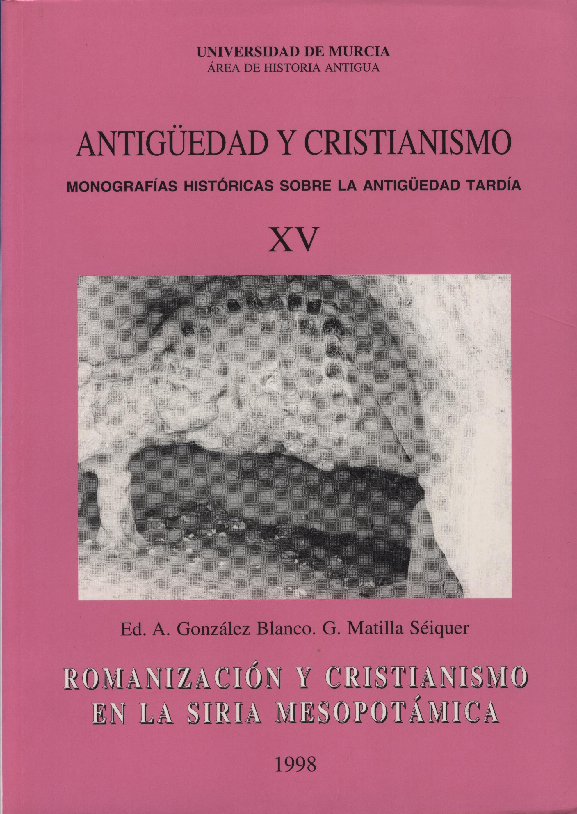 Ver Núm. 15 (1998): Romanización y cristianismo en la Siria Mesopotámica
