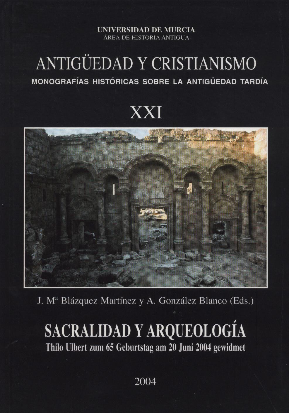 Ver Núm. 21 (2004): Sacralidad y arqueología: homenaje al profesor Thilo Ulbert