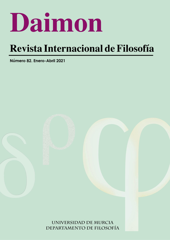 Daimon - Revista Internacional de Filosofía. Número 82, enero-abril 2021.